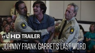 Nonton Johnny Frank Garrett S Last Word  Trailer    Sean Patrick Flanery  Mike Doyle  Hd  Film Subtitle Indonesia Streaming Movie Download