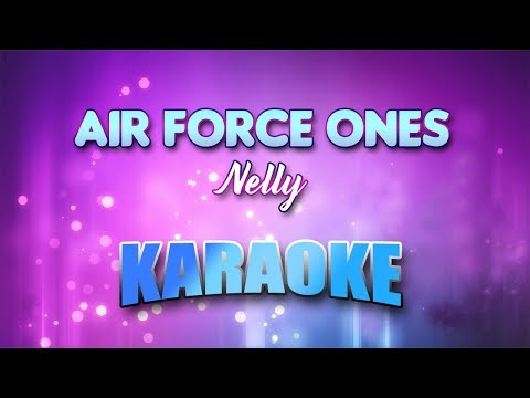 Nelly - Air Force Ones (Karaoke version with Lyrics)