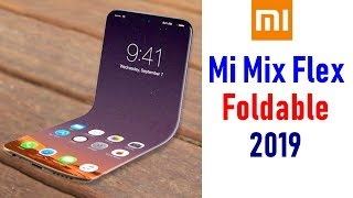 Mi Mix Flex Foldable Phone Release Date, Price, Specifications, Features, Review, Camera