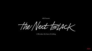 The Next Black - A film about the Future of Clothing
