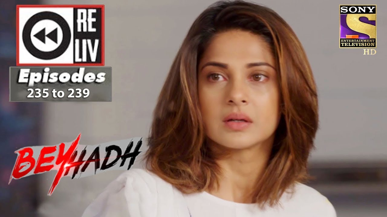 Weekly Reliv | Beyhadh | 4th September to 8th September 2017 | Episode 235 to 239