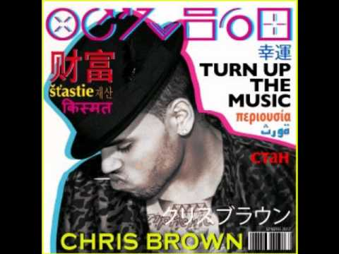Turn The Music Up lyrics - Chris Brown (видео)