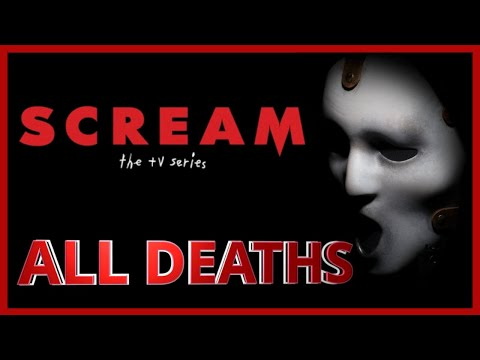 Scream The TV series All Deaths | Kill Count