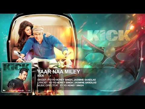 Yaar Naa Miley Full Audio Song - Kick - Salman Khan...