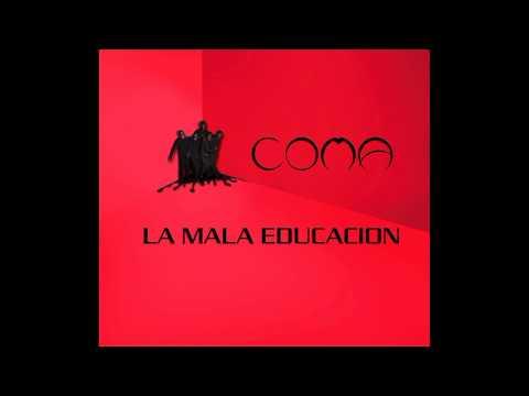 Tekst piosenki Coma - La mala educacion po polsku