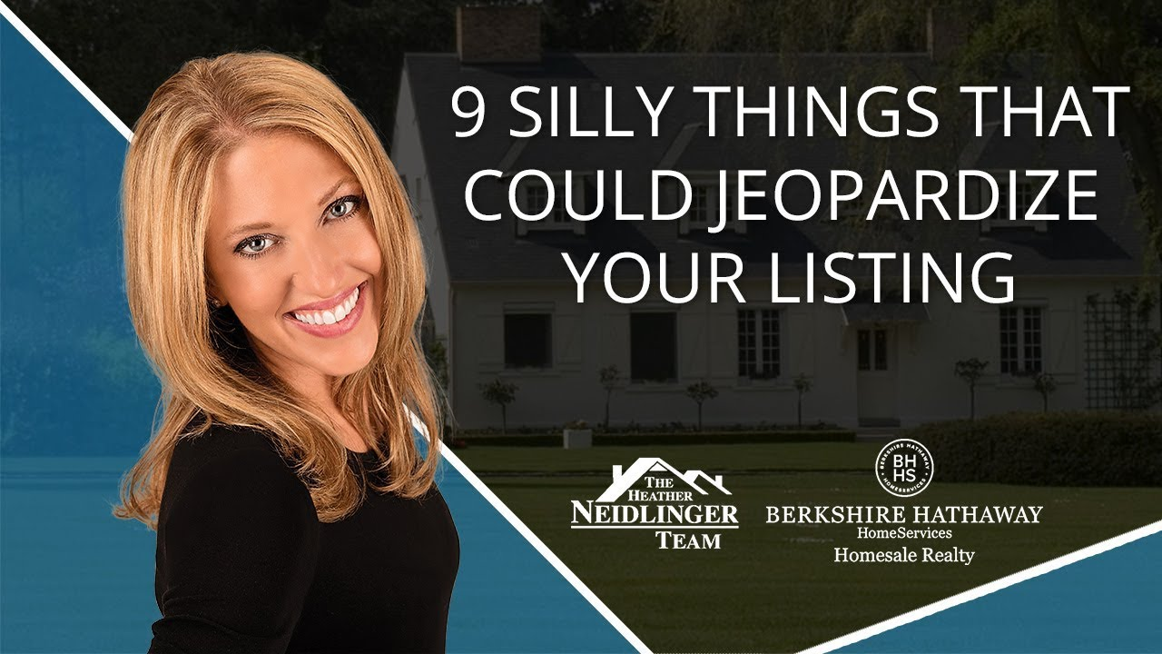 9 Silly Things That Could Make or Break Your Listing Success