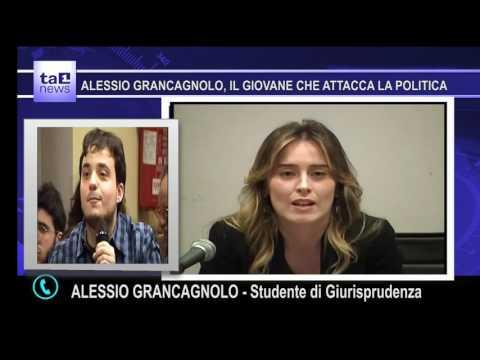 ALESSIO GRANCAGNOLO, IL GIOVANE CHE ATTACCA LA POLITICA