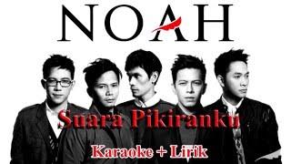 Noah - Suara Pikiranku (Karaoke + Lirik)