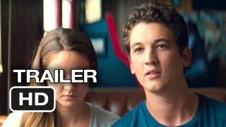 The Spectacular Now Official Trailer 1 2013  Shailene Woodley Movie HD