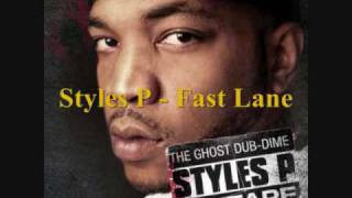 Styles P - Fast Lane 2010