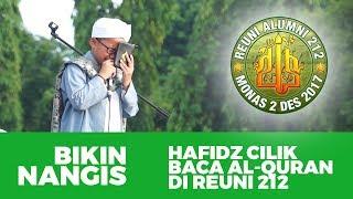 Download Video REUNI 212 MENANGIS, PEMBACAAN AL QURAN OLEH HAFIDZ CILIK DI REUNI 212  BEGITU INDAH MP3 3GP MP4