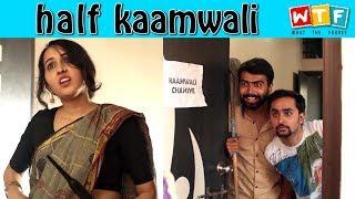 Video Half Kaamwali | WTF | WHAT THE FUKREY MP3, 3GP, MP4, WEBM, AVI, FLV April 2018
