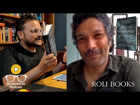 Booknerds Podcast | The Lost Fragrance of Infinity | Moin Mir