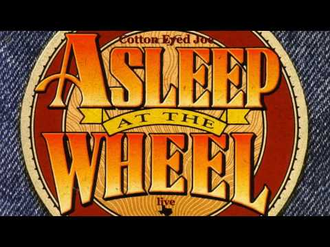 Cotton Eyed Joe - Asleep At The Wheel [HQ]