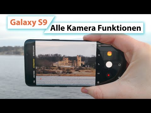 Samsung Galaxy S9 & Plus Kamera App – Alle Funktionen, Tipps & Tricks | Deutsch
