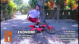 EKONOMI - ARIF CITENX feat BEN EDAN (official music video)