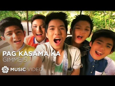 Video GIMME 5 - Pag Kasama Ka (Official Music Video) download in MP3, 3GP, MP4, WEBM, AVI, FLV January 2017