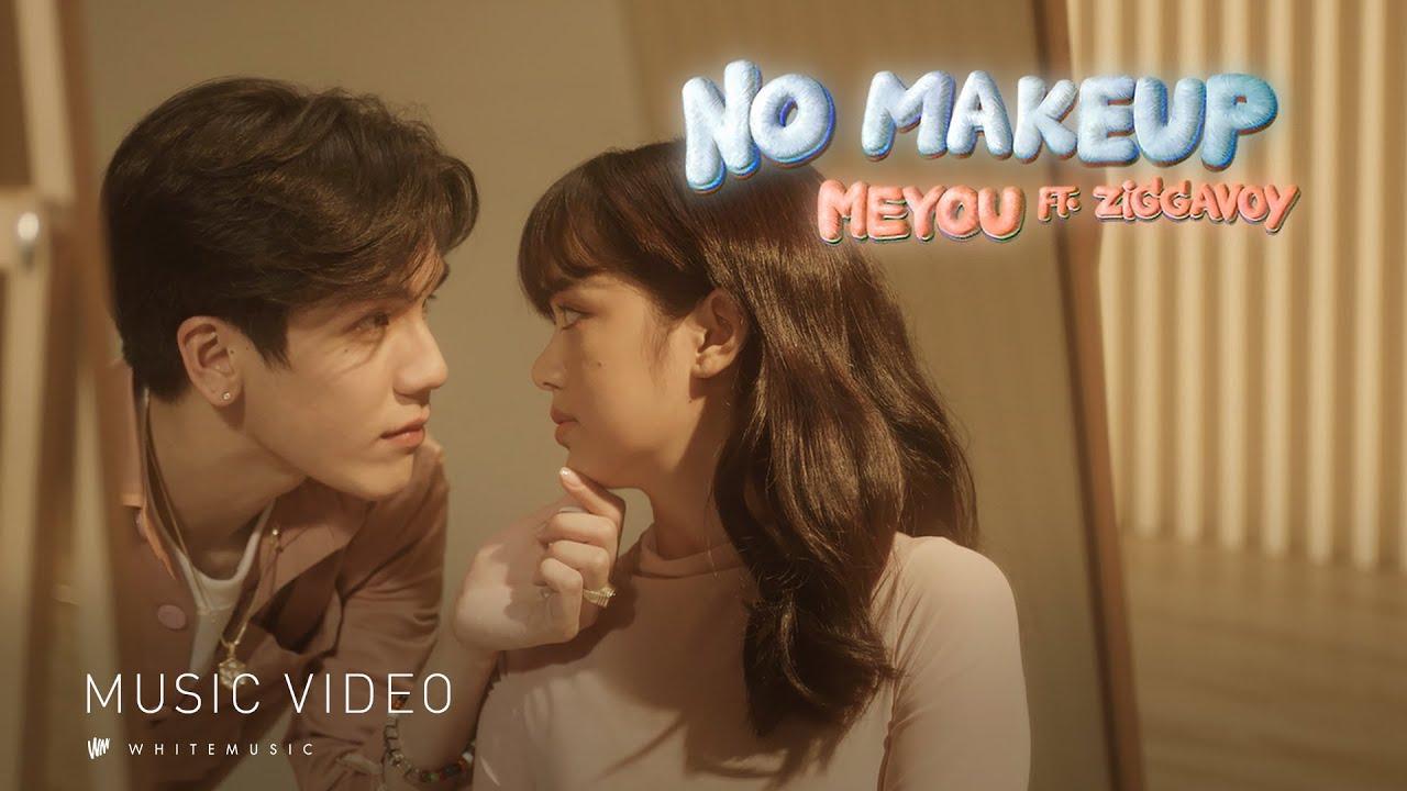 MEYOU - NO MAKEUP ft. ZIGGAVOY [Official MV]