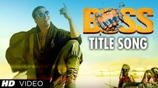 Title Song Feat. Honey Singh - Boss