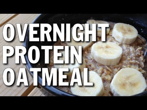 No-Cook Bodybuilding Breakfast:  Overnight Protein Oatmeal