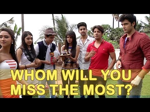 What will you miss the most about Kaisi Yeh Yaariy