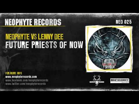 Neophyte vs. Lenny Dee - The Future Priests Of Now