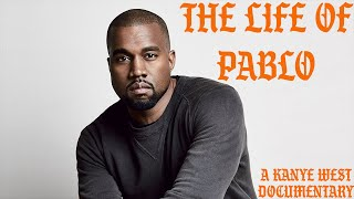 Video The Life of Pablo | A Kanye West Documentary MP3, 3GP, MP4, WEBM, AVI, FLV April 2018