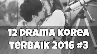 Video 12 Drama Korea Terbaik yang Harus Ditonton di 2016 #3 MP3, 3GP, MP4, WEBM, AVI, FLV Januari 2018