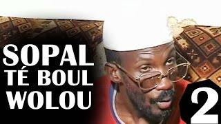 Sopal Te Boul Woolou Partie-2 - Théâtre Sénégalais (Comedie)