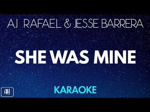 AJ Rafael & Jesse Barrera - She Was Mine (Karaoke/Acoustic Version Instrumental)