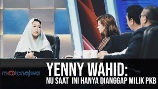 Video Mata Najwa Part 4 - Drama Orang Kedua: Yenny Wahid: NU Saat Ini Hanya Dianggap Milik PKB MP3, 3GP, MP4, WEBM, AVI, FLV Agustus 2018