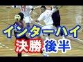 ハンドボール決勝【藤代紫水vs 法政大学第二★2】インターハイ  高校総体2015 Handball Men's High School Championships Japan