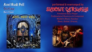 Simone Carnaghi performing & improvising Axel Rudi Pell - Outlaw (Bass cover)