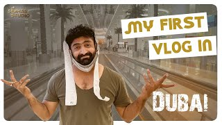My first Vlog in Dubai    Sekhar Master   