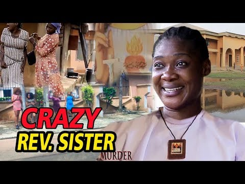 Crazy Rev. Sister Season 3 & 4 - ( Mercy Johnson ) 2019 Latest Nigerian Movie