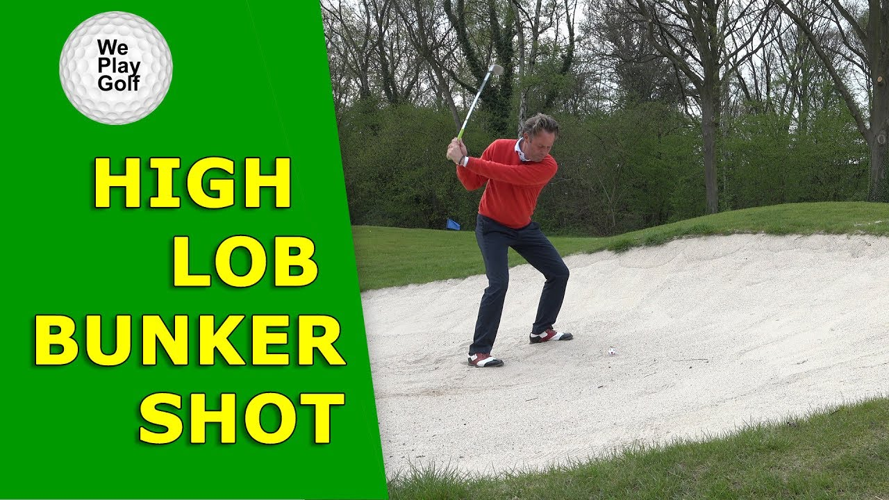 Learn how to play a high lob bunker shot?