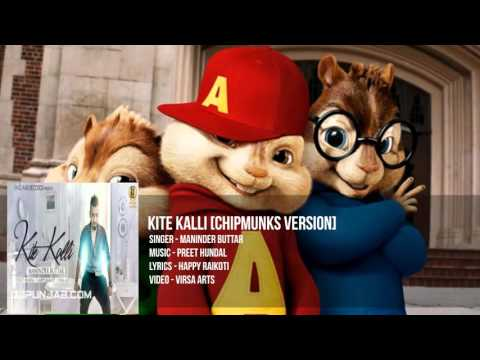 Video KITE KALLI - Maninder Buttar || Preet Hundal || chipmunks Version || Latest Punjabi Songs 2016 download in MP3, 3GP, MP4, WEBM, AVI, FLV January 2017