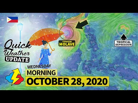 TYPHOON MOLAVE   Weather update today AM   WEDNESDAY – OCTOBER 28, 2020   Weather Forecast for today