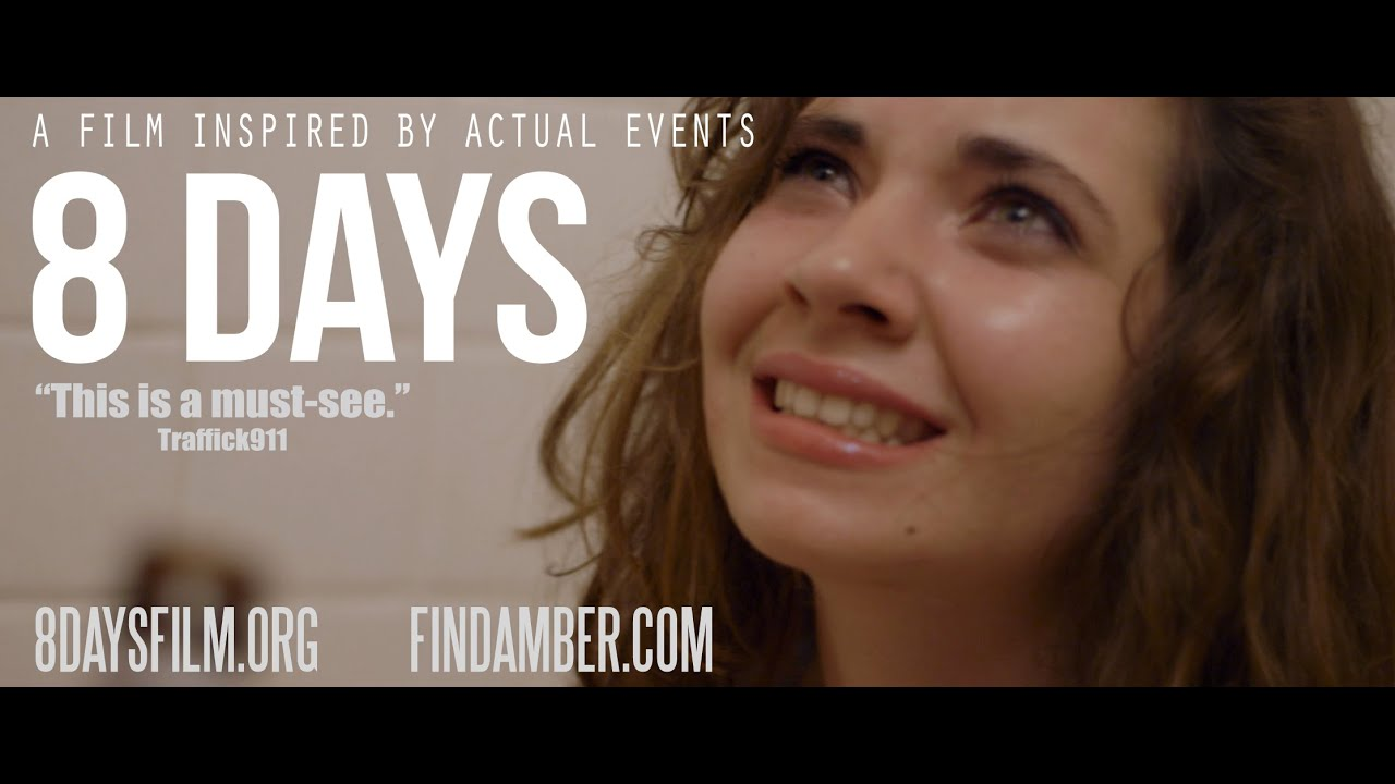 Watch: So much can happen in '8 Days' [Trailer] Fighting Sex Trafficking