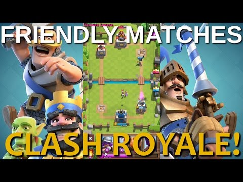 Clash Royale! William and Greg Play Some Friendly Matches.