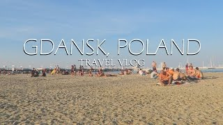Gdansk Poland  city images : TRAVEL VLOG: GDANSK, POLAND