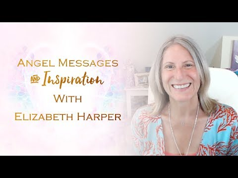 Love messages - Angel Messages for Obedience with Elizabeth Harper
