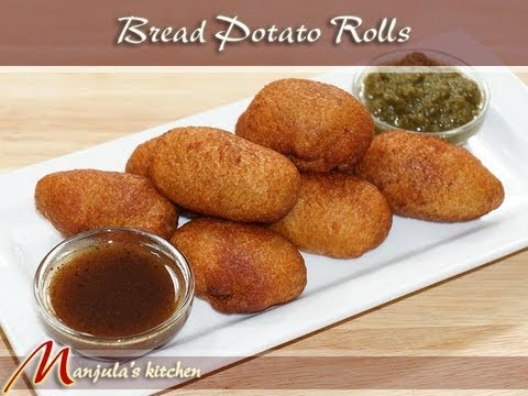 Bread Potato Rolls Recipe by Manjula, Indian Vegetarian Appetizers