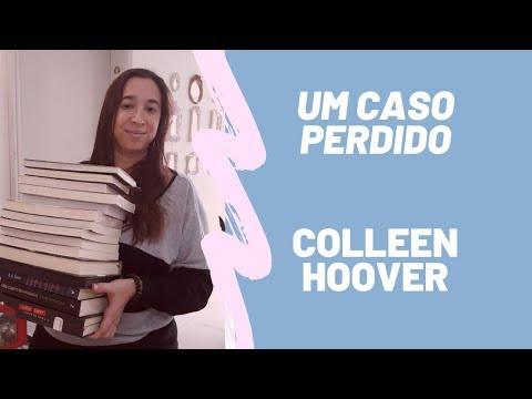 Um Caso Perdido - Hopeless -  Colleen Hoover - Sem Spoiler
