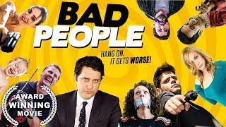 Video Bad People (Comedy Movie, AWARD-WINNING, HD, Full Film, English) free comedy movie on youtube MP3, 3GP, MP4, WEBM, AVI, FLV Juli 2019