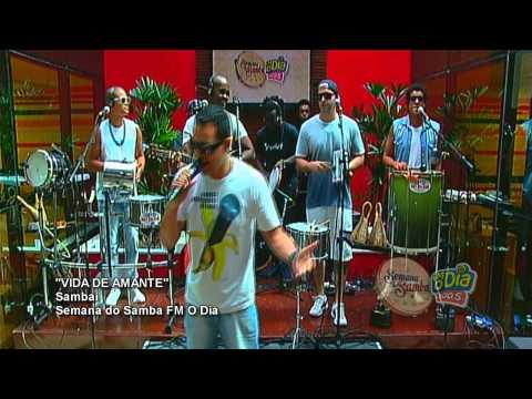 Vídeo: Sambaí – Vida de Amante