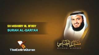 SURAH AL QARI'AH - SH MISHARY AL AFASY