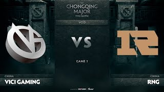 Vici Gaming vs RNG, Game 1, CN Qualifiers The Chongqing Major