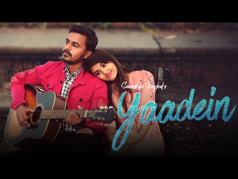 Yaadein - Official Music 4K Video | Saundrya Singhal | Aditi Pandit | One Shot Flims