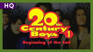 Nonton 20th Century Boys 1  Beginning Of The End  2008  Trailer Film Subtitle Indonesia Streaming Movie Download